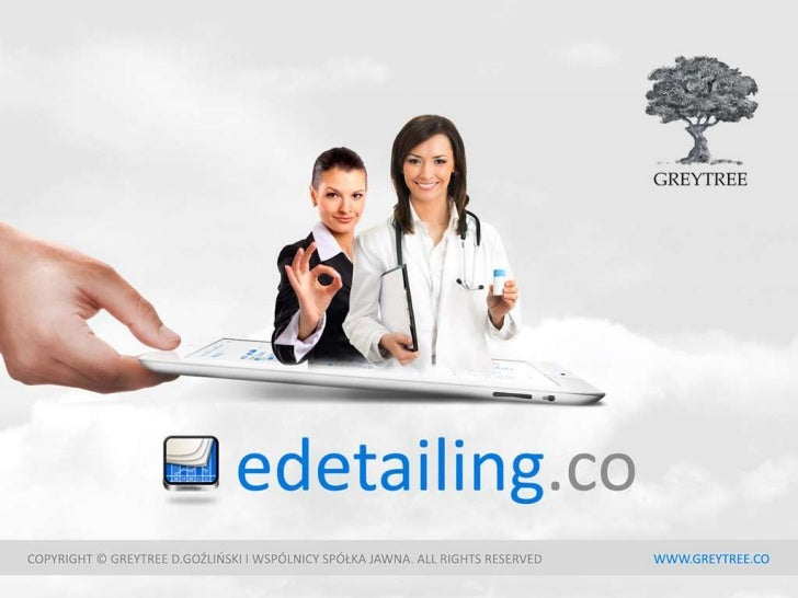 what is EDETAILING.CO?MANAGING PRESENTATIONSMANAGING MEDICAL PRACTITIONERS AND CENTRESMANAGING REPRESENTATIVES' VISITSON-T...