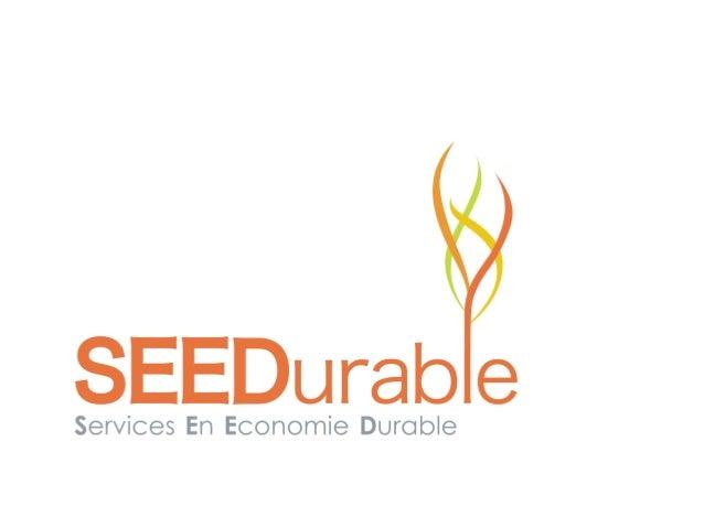 Ambition  Le Développement Durable …           … voulu et valorisé pour vous.• Susciter le dialogue• Favoriser les idées
