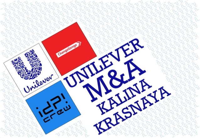 """""""Kalina"""" is a good target for acquisition, if Unilever wants to strengthen its portfolio 223/04/13 idp! Crew - Unilever M&..."""