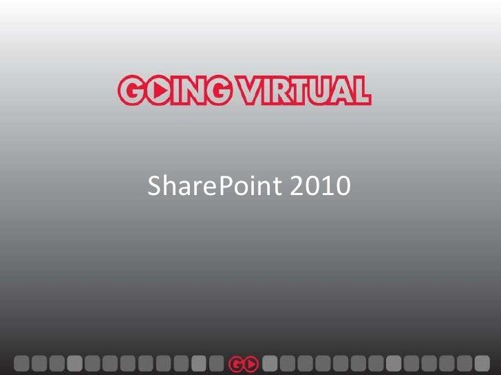 SharePoint 2010<br />
