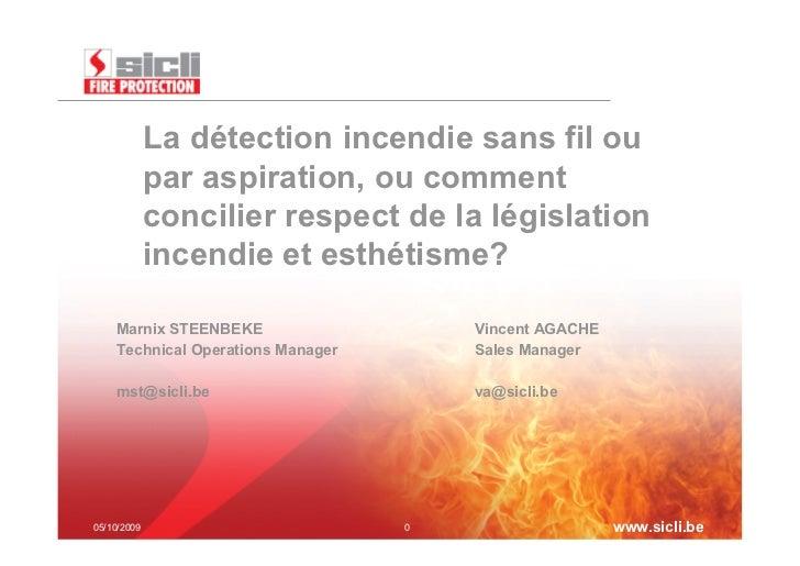La détection incendie sans fil ou             par aspiration, ou comment             concilier respect de la législation  ...