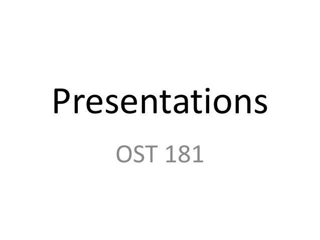 Presentations OST 181