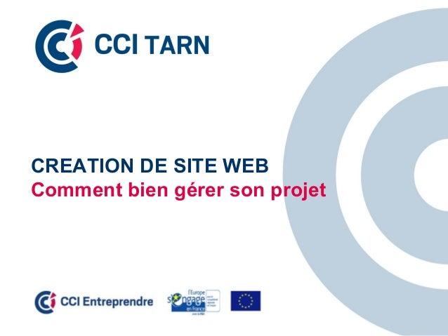 CREATION DE SITE WEB Comment bien gérer son projet