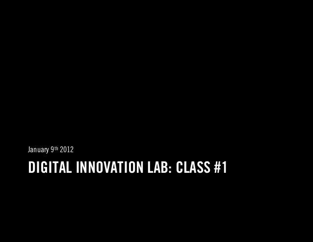 NYU Wagner Digital Innovation Lab, Class 1