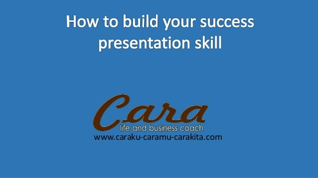 How To Build Your Success Public Speaking and Presentation skill