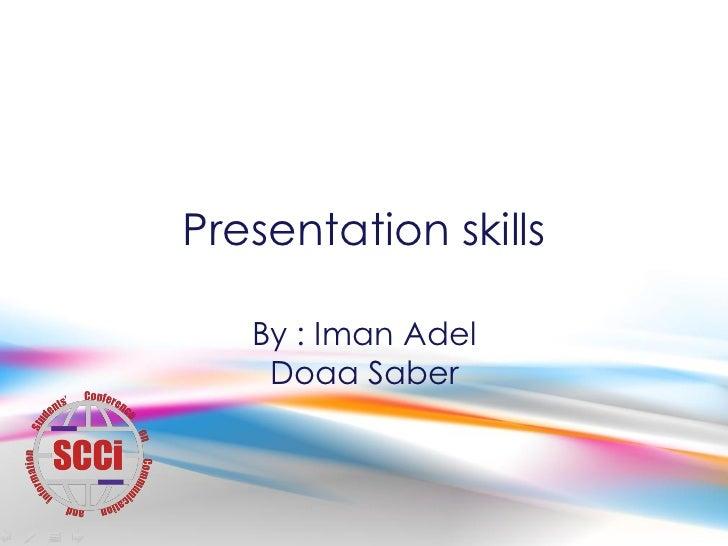 Presentation skills   emy and doaa