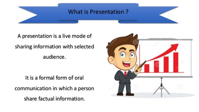 What is a presentation