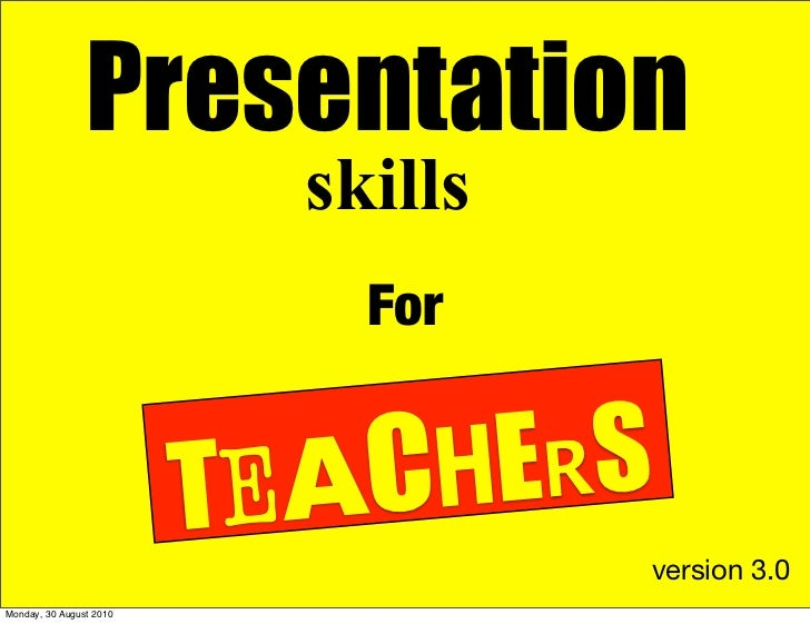 Presentation                            skills                              For                            TEACH ERS      ...