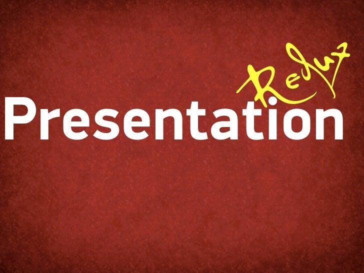 Presentation Redux @ Lanco Infratch