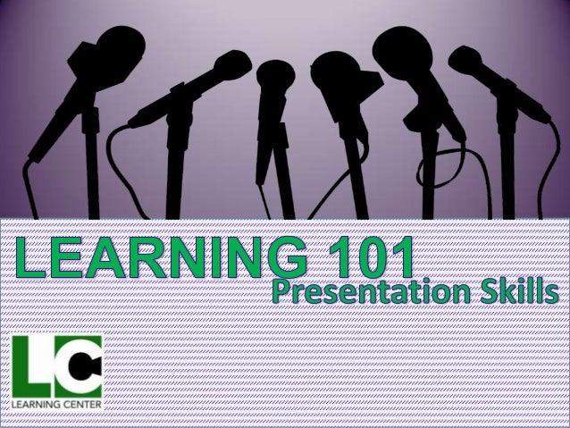 Learning 101: Presentation Skills