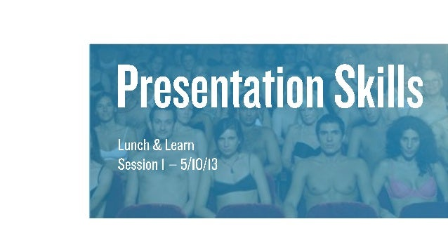 Presentation Skills - Session One