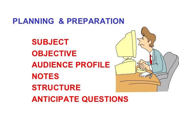 <ul><li>PLANNING  & PREPARATION </li></ul><ul><ul><li>SUBJECT </li></ul></ul><ul><ul><li>OBJECTIVE </li></ul></ul><ul><ul>...