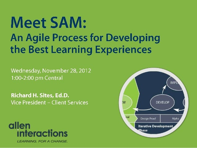 Meet SAM: An Agile Process for Developing the Best Learning Experiences
