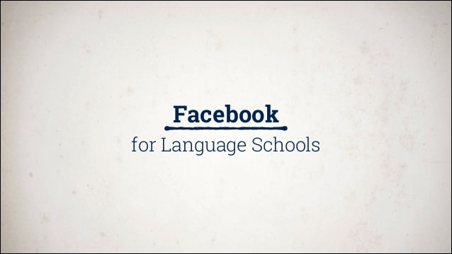 Facebook for Language Schools - an introduction