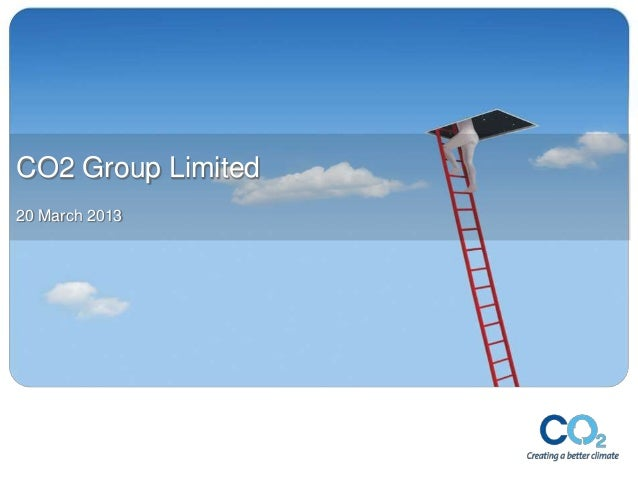 CO2 Group Limited20 March 2013