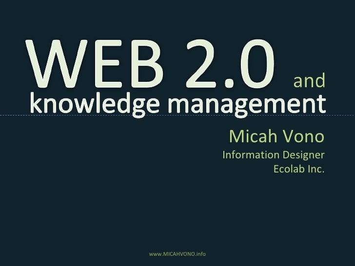 Micah Vono Information Designer Ecolab Inc. www.MICAHVONO.info