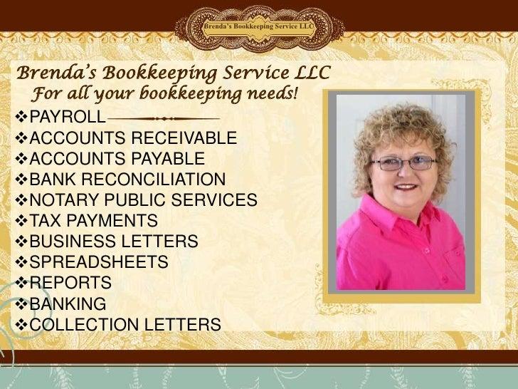 Brenda's Bookkeeping Service LLC<br />Brenda's Bookkeeping Service LLC<br />For all your bookkeeping needs!<br />Delete te...