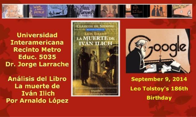 September 9, 2014  Leo Tolstoy's 186th Birthday