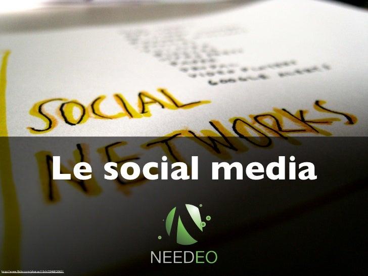 Le social mediahttp://www.flickr.com/photos/10ch/3346820651