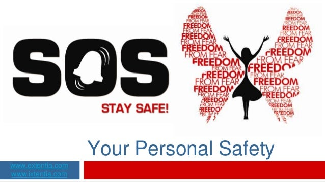 Your Personal Safety www.extentia.com www.ixtentia.com