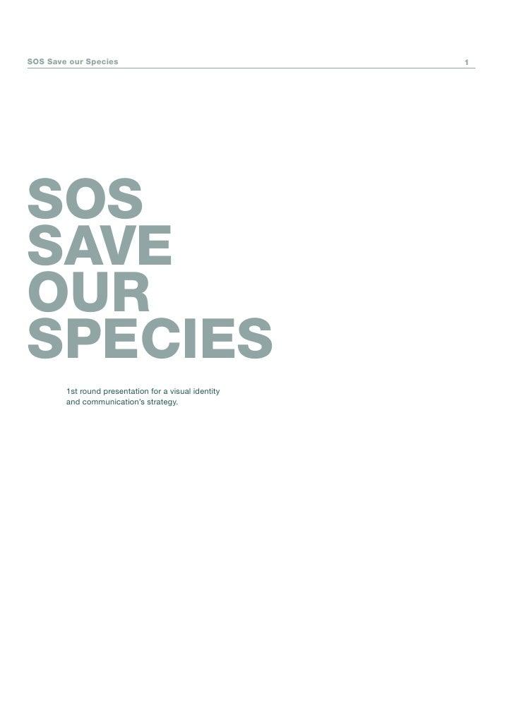 SOS Save our Species                                   1     SOS SAVE OUR SPECIES         1st round presentation for a vis...