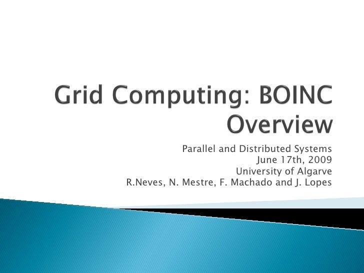 Grid Computing: BOINC Overview