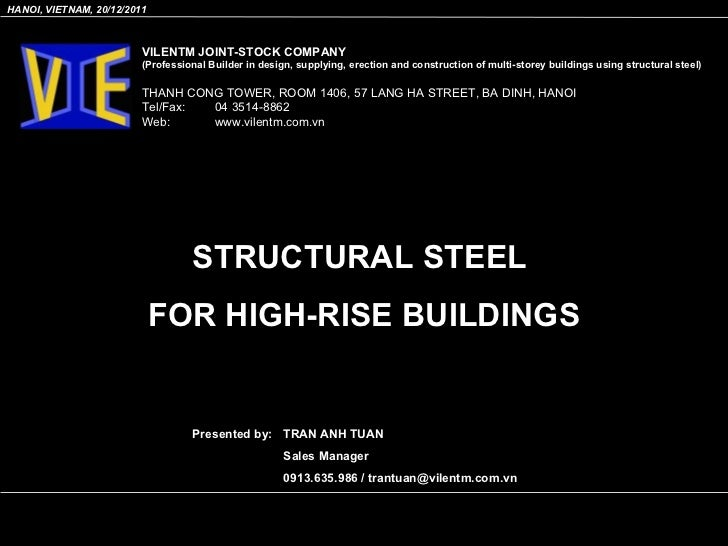 STRUCTURAL STEEL  FOR HIGH-RISE BUILDINGS VILENTM JOINT-STOCK COMPANY (Professional Builder in design, supplying, erection...