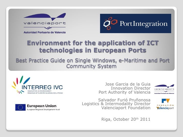 Environment for the application of ICT       technologies in European PortsBest Practice Guide on Single Windows, e-Mariti...
