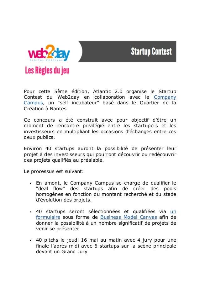 """Pour cette 5ème édition, Atlantic 2.0 organise le StartupContest du Web2day en collaboration avec le CompanyCampus, un """"se..."""