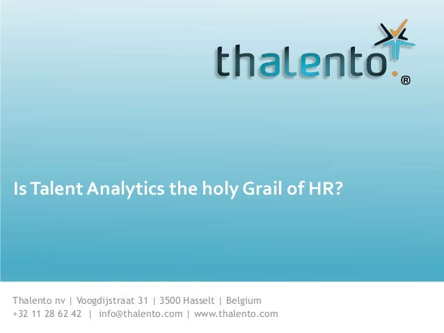 "Thalento® Presentation HRM Expo Russia 2014: ""Big Data, is Talent Analytics the new Holy grail?"""