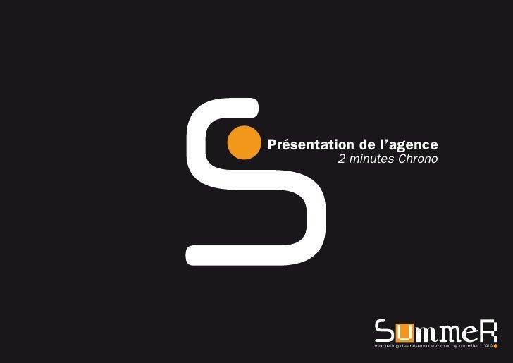 Présentation de l'agence          2 minutes Chrono                    marketing des r éseaux sociaux by quartier d'été
