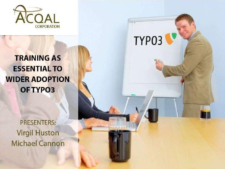 Training as Essential to Adoption of TYPO3