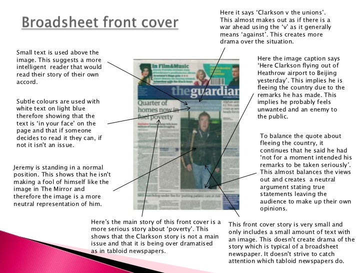 essay on tabloids and broadsheets Title length color rating : a comparison of broadsheets vs tabloids - a comparison of broadsheets vs tabloids there are two main types of newspaper which are on.