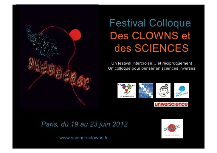 Festival Colloque                             Des CLOWNS et                              des SCIENCES                     ...