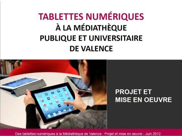 Des tablettes numériques à la Médiathèque de Valence