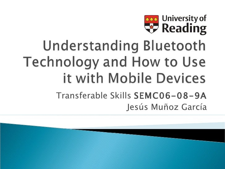 Understanding Bluetooth Technology and How to use in with Mobile Devices