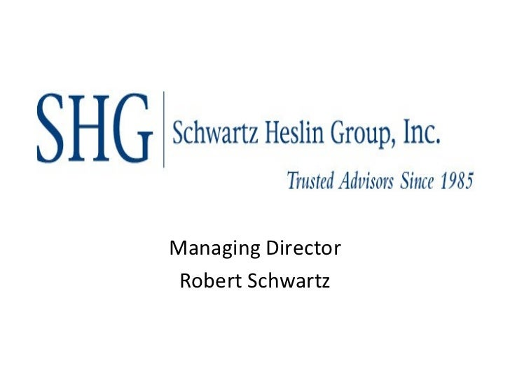 Managing Director Robert Schwartz