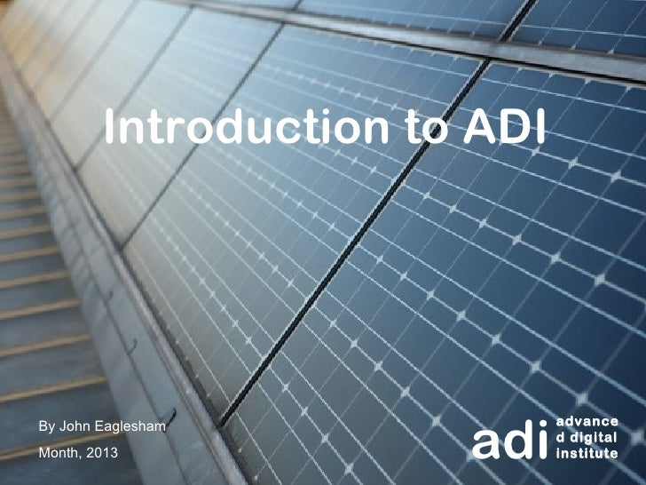 An Introduction to ADI
