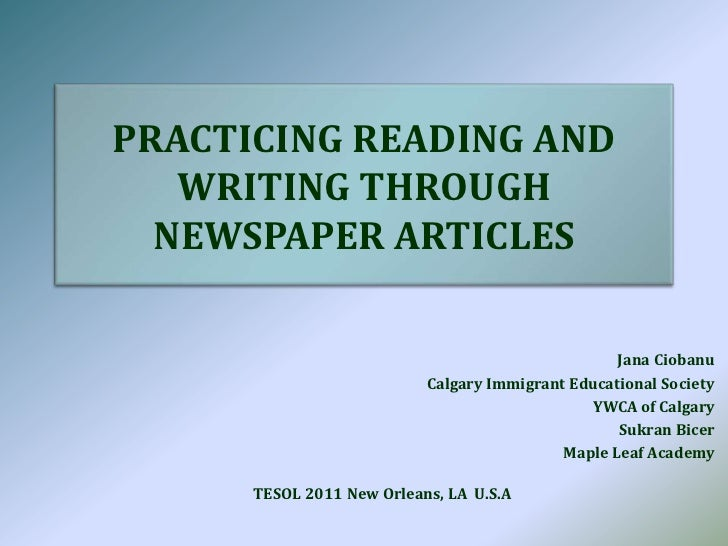 PRACTICING READING AND WRITING THROUGH NEWSPAPER ARTICLES