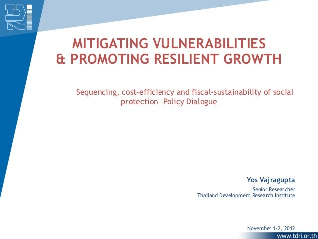 MITIGATING VULNERABILITIES& PROMOTING RESILIENT GROWTH  Sequencing, cost-efficiency and fiscal-sustainability of social   ...