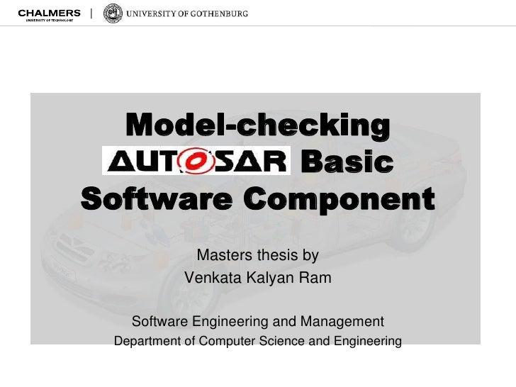 Model-checking  AUTOSAR BasicSoftware Component             Masters thesis by            Venkata Kalyan Ram   Software Eng...