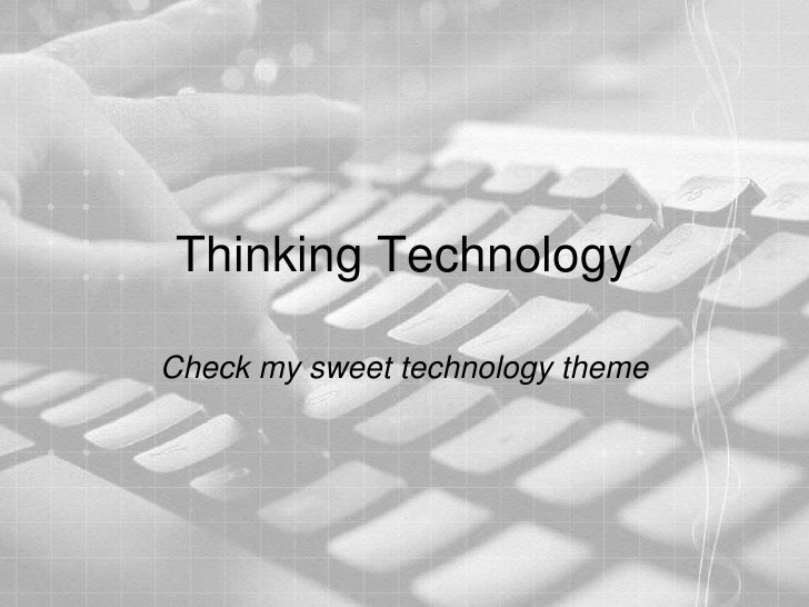 Presentation Thinking Technology