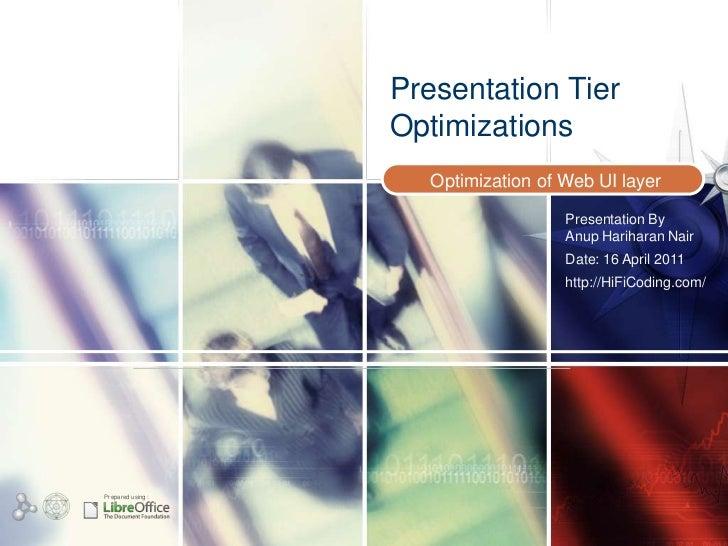Presentation Tier optimizations