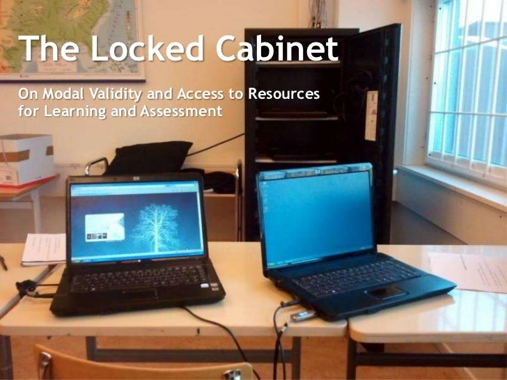The Locked CabinetOn Modal Validity and Access to Resourcesfor Learning and Assessment
