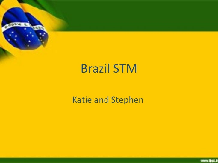 Brazil STM Katie and Stephen