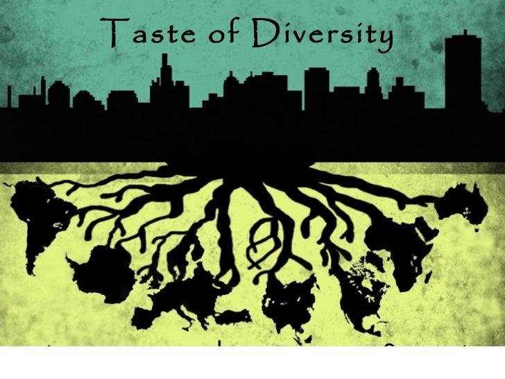 Taste of Diversity