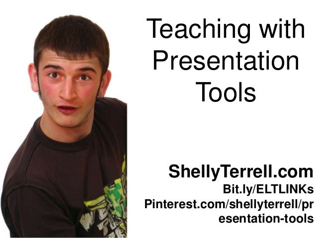 Teaching with Presentation Tools & Apps 2013