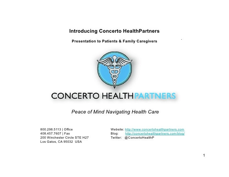 Introducing Concerto HealthPartners                   Presentation to Patients & Family Caregivers                       P...