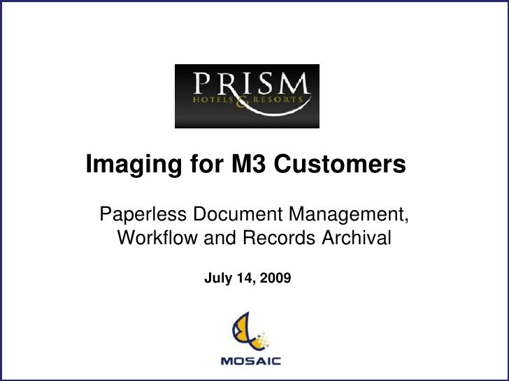 Imaging Hotel Management<br />Paperless Document Management, Workflow and Records Archival<br />