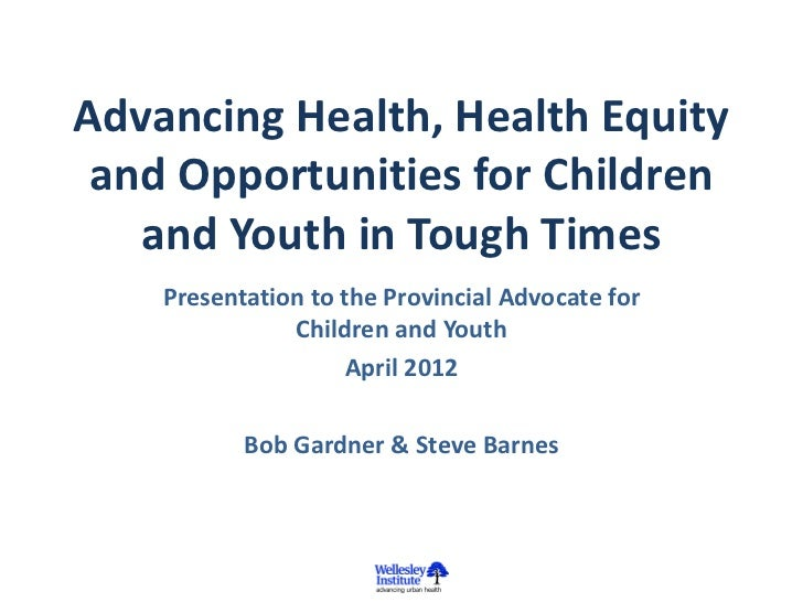 Advancing Health, Health Equity and Opportunities for Children and Youth in Tough Times